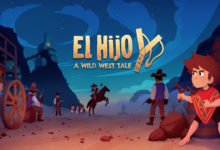 Photo of PS4/Switch版「El Hijo – A Wild West Tale」が本日発売。西部開拓時代を舞台に,母親を探す少年の冒険を描いたアクションアドベンチャー